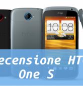 htc one s recensione